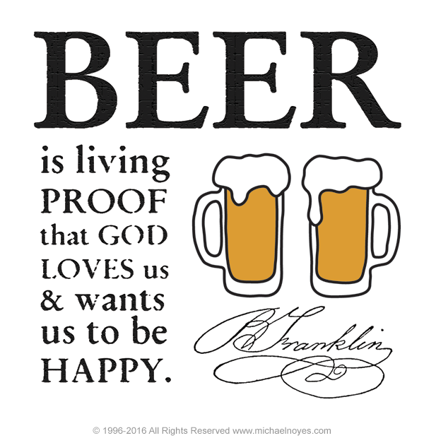 Ben Franklin Beer Quote: Beer, Benjamin Franklin, Calligraphy Art Plaques