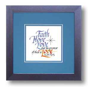 Faith Hope Love 1 Corinthians 13 13 Calligraphy Art