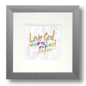 Love God, St. Augustine, Calligraphy Art Plaques, Inspirational Gifts