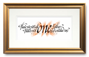 One, Malachi 2:10, Calligraphy Art Plaques, Inspirational Gifts