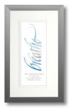 Breathe, Eckhart Tolle, Calligraphy Art Plaques, Inspirational Gifts