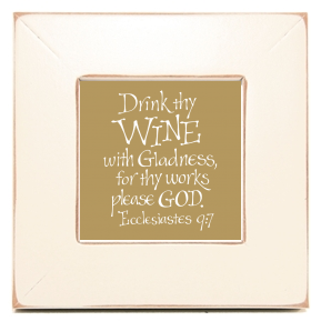 Wine #2, Ecclesiastes 9:7, Calligraphy Art Plaques, Inspirational Gifts