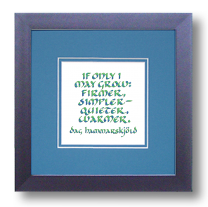 If Only I May Grow, Dag Hammarskjold, Calligraphy Art Plaques, Inspirational Gifts