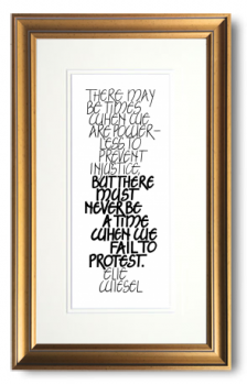 Elie Wiesel, Calligraphy Art Plaques, Inspirational Gifts