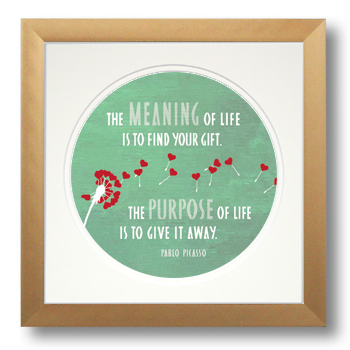 Meaning of Life, Pablo Picasso, Calligraphy Art Plaques, Inspirational Gifts