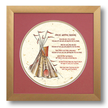 Apache Wedding Blessing, Calligraphy Art Plaques, Inspirational Gifts