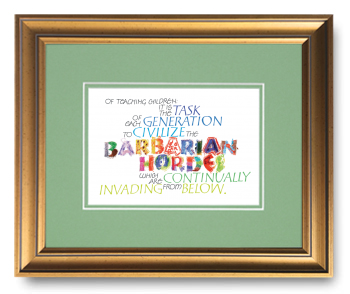 Barbarian Hordes, Calligraphy Art Plaques, Inspirational Gifts
