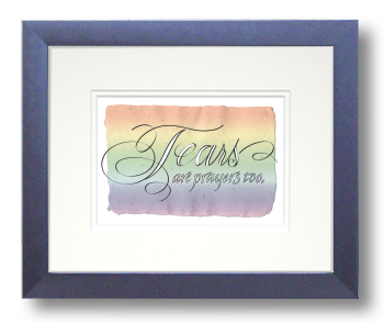 Tears, Calligraphy Art Plaques, Inspirational Gifts